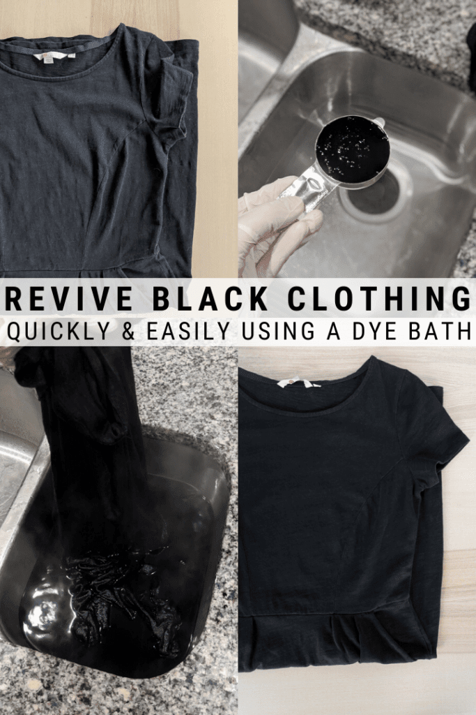 pinnable graphic about Faded Black Clothes and how to revive them using a dye bath