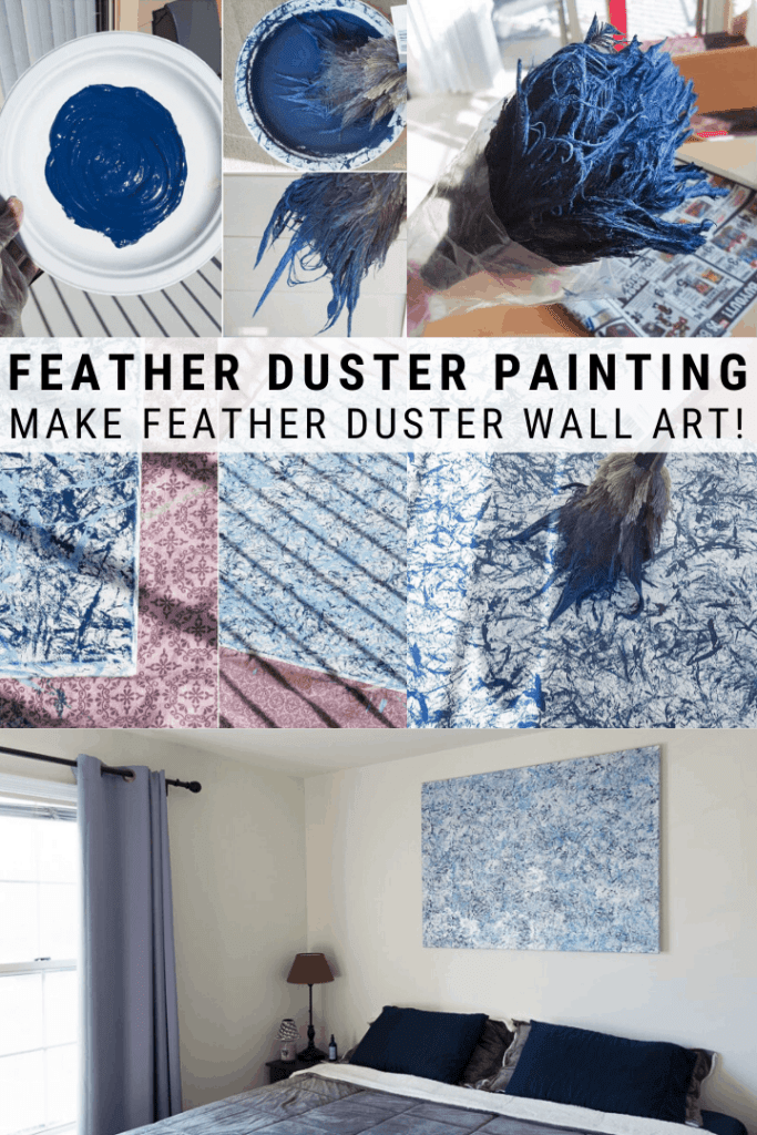 pinnable graphic about feather duster painting with photos of the process and text overlay about how to make feather duster wall art