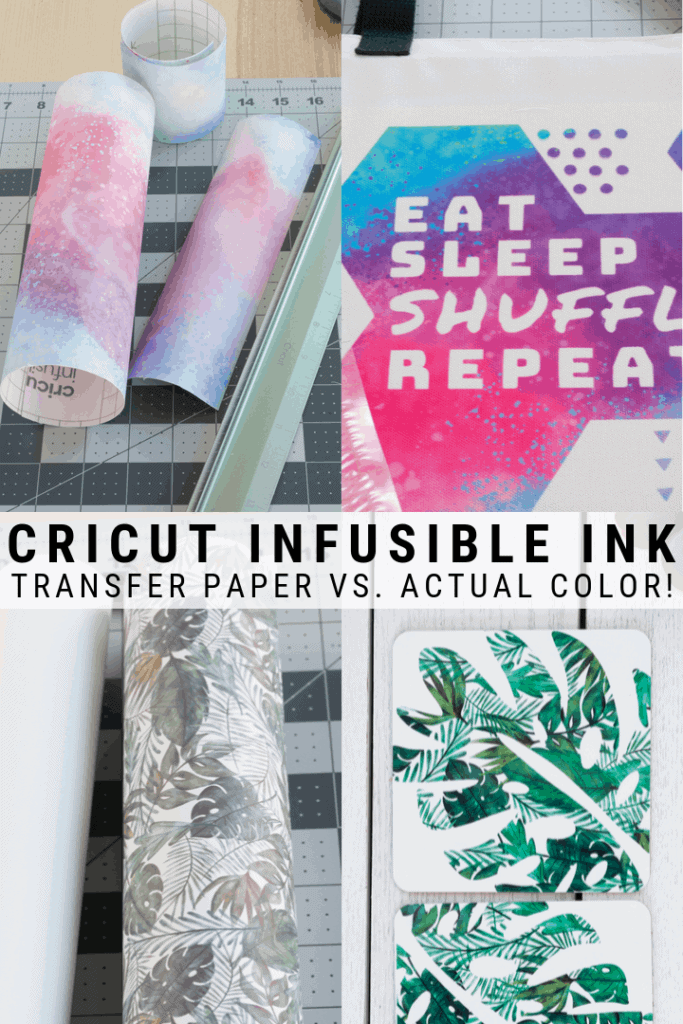 pinnable graphic about Cricut's Infusible Ink and the differences between the transfer paper and final colors