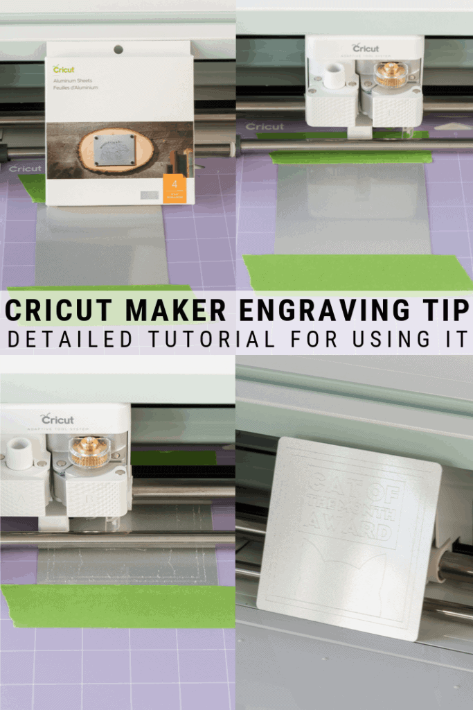 pinnable graphic about how to use the Cricut Maker's engraving tip with images of engraved aluminum