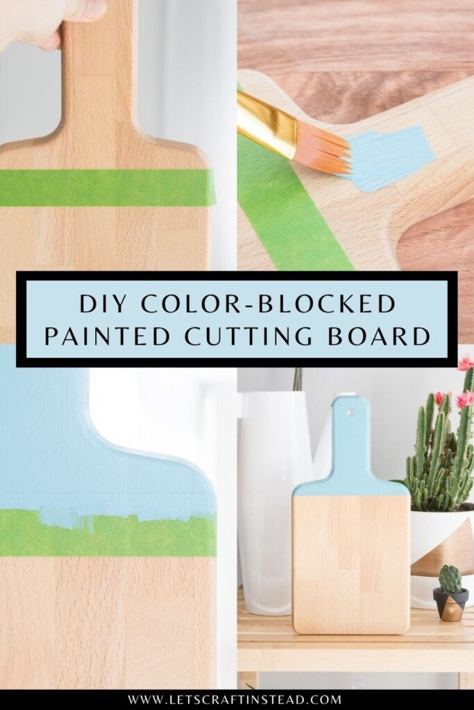 pinnable graphic with images of painting a cutting board and text overlay about how to do it