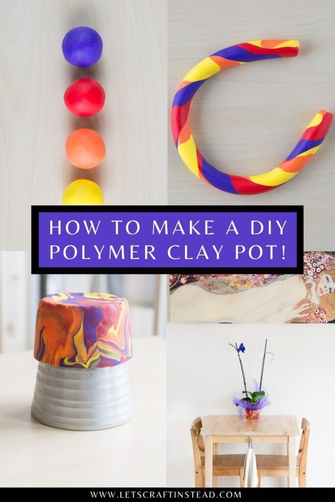 pinnable graphic on how to make a polymer clay pot including images of the process and text overlay