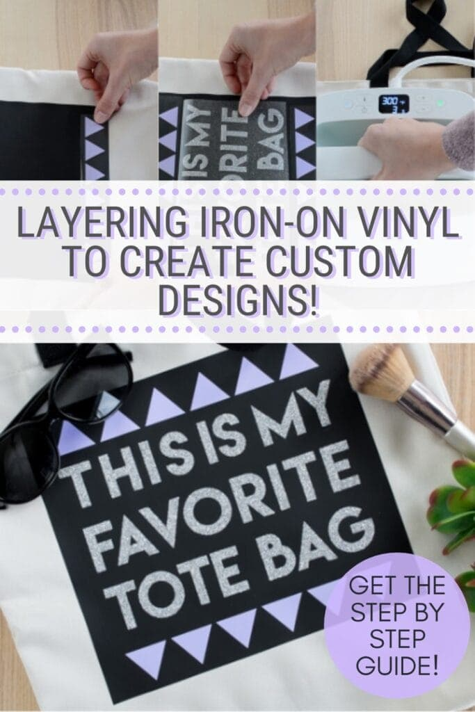 pinnable graphic with pictures of a Cricut project with text overlay about how to layer iron-on vinyl