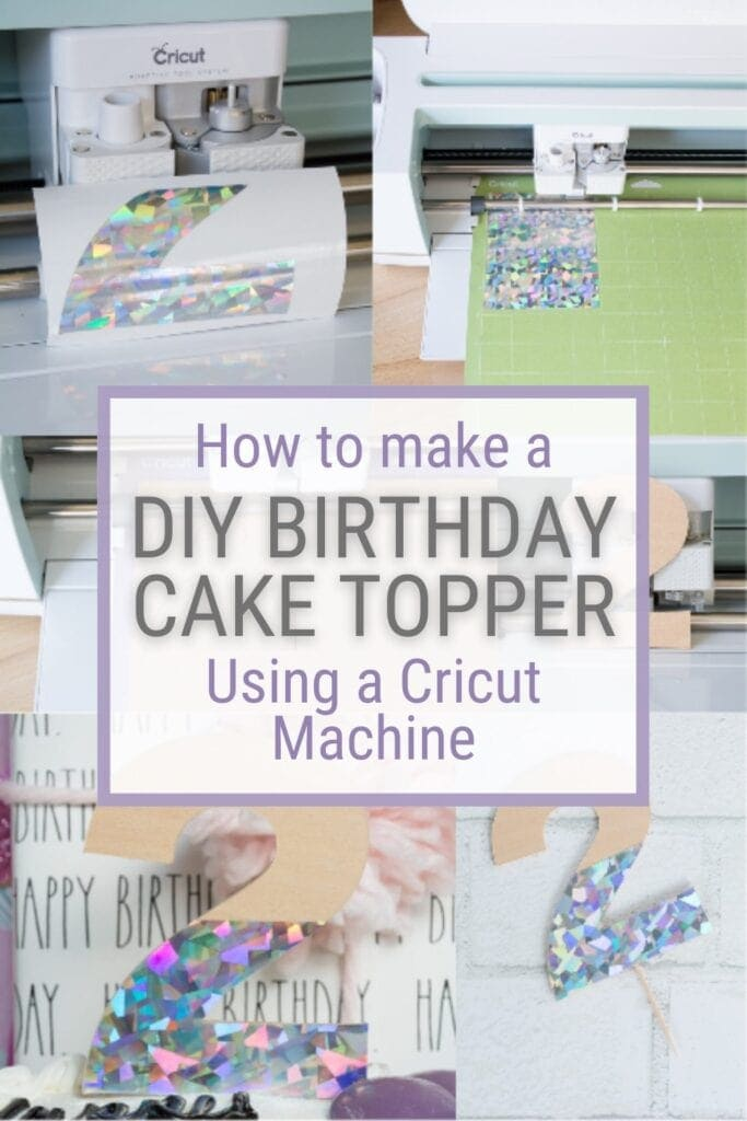 Pinnable graphic with pictures of a DIY cake topper made using Cricut and text overlay