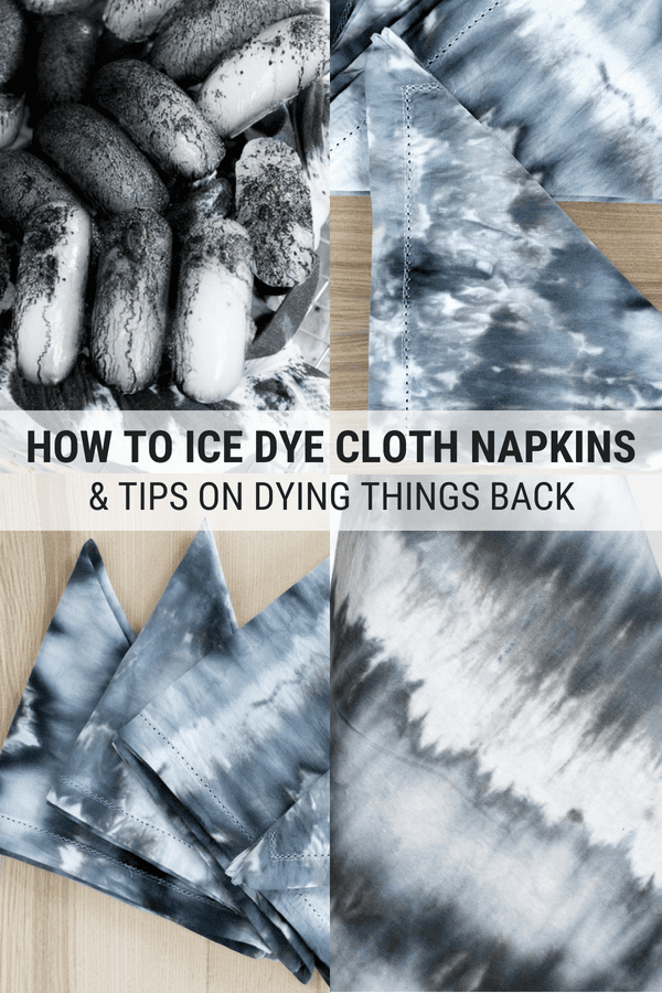 pinnable graphic about how to ice dye cloth napkins including photos with text overlay