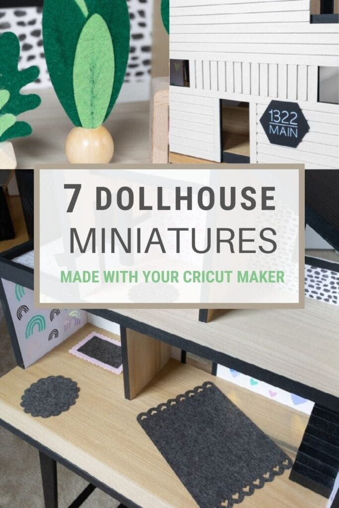 pinnable graphic about how to make dollhouse miniatures using your cricut maker including photos and text overlay