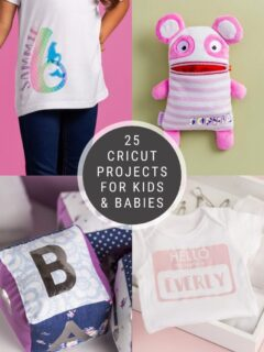 collage of personalized projects for babies and kids using the Cricut Machine including photos and text overlay