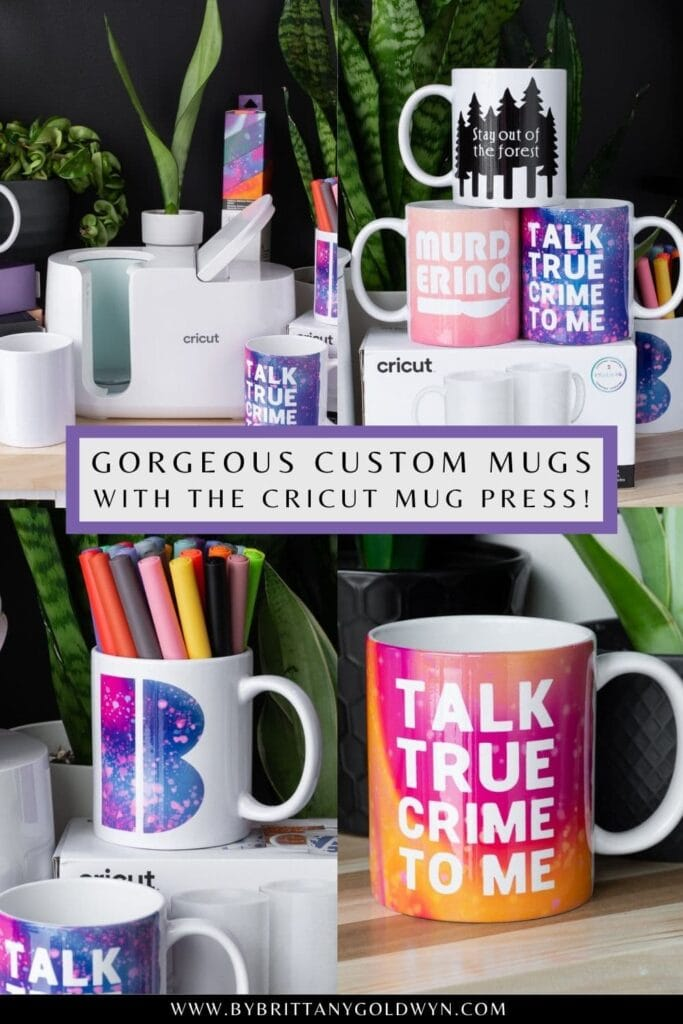 image collage of true crime themed mugs with text about how to make them at home using the cricut mug press
