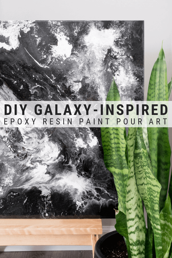 pinnable image with text overlay about how to make epoxy resin paint pour art