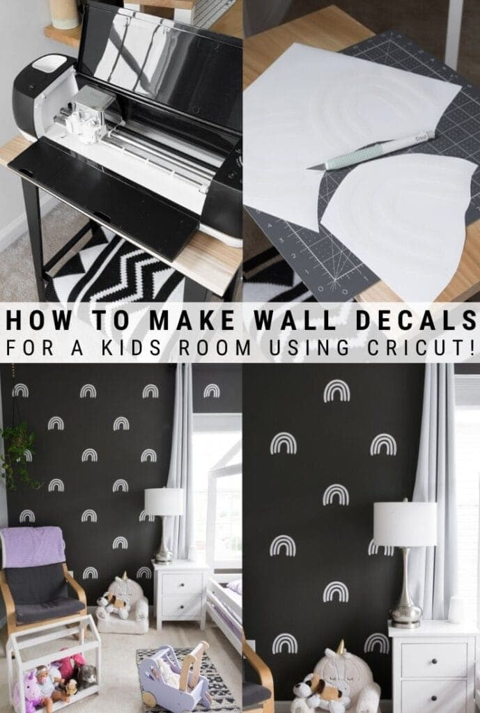 pinnable graphic about how to make wall decals for a kids room using Cricut including photos and text overlay