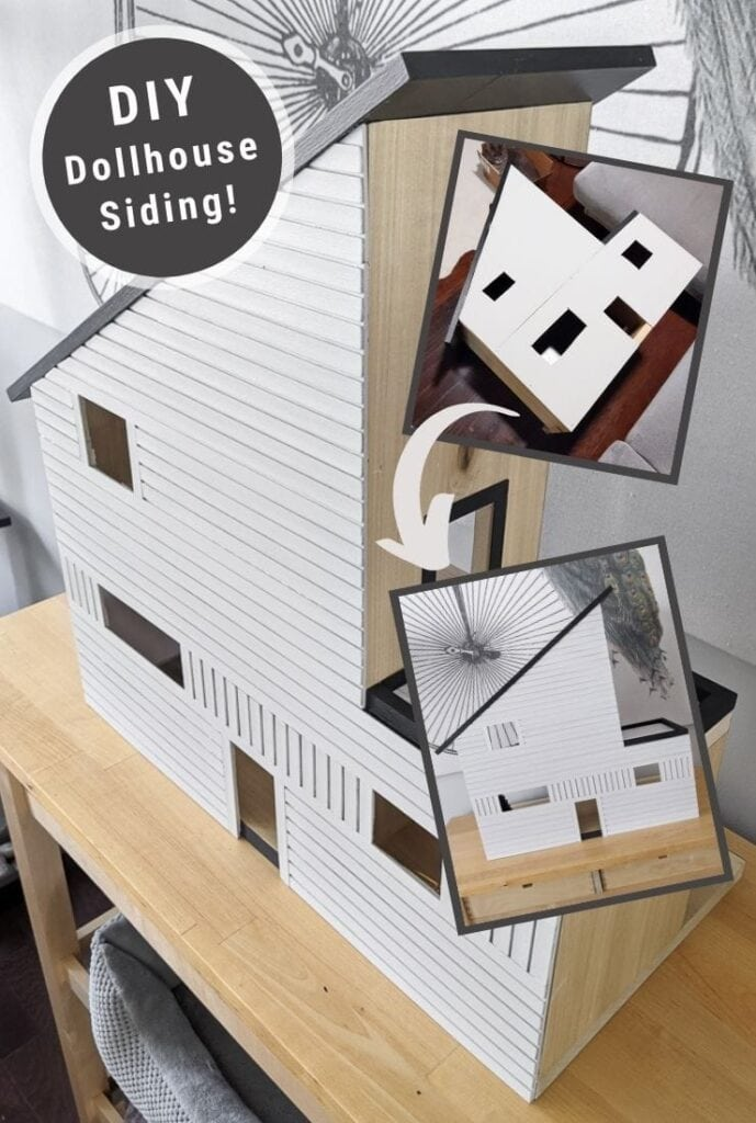 pinnable graphic about DIY dollhouse siding including photos and text overlay