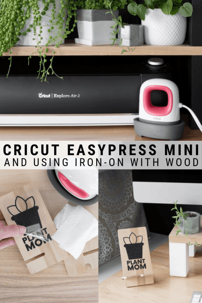 image collage of the Cricut Easypress Mini with text Cricut Easypress ini Tutorial Using Iron-on & Wood