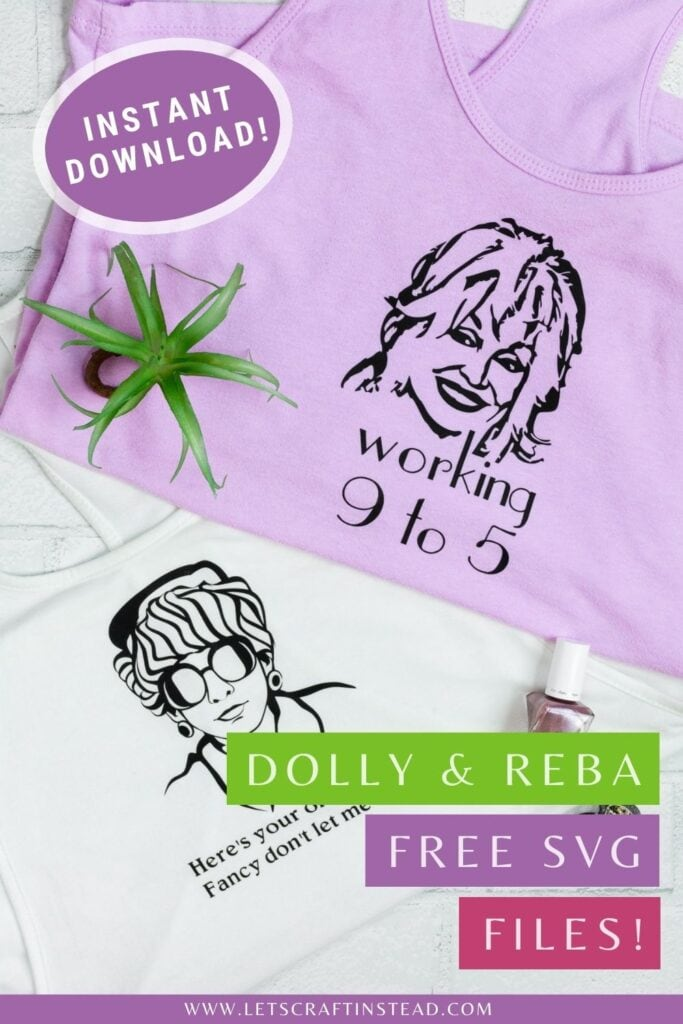pinnable graphic about a free dolly parton and reba mcentire svg files for instant download including photos and text overlay