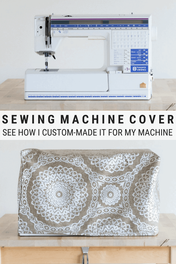 pinnable graphic about how to sew a custom sewing machine cover including images and text overlay