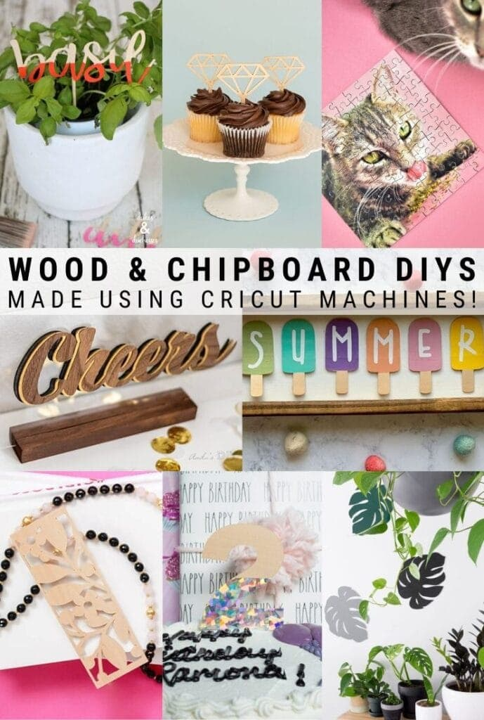 pinnable graphic about wood and chipboard projects made using Cricut machines including images and text overlay