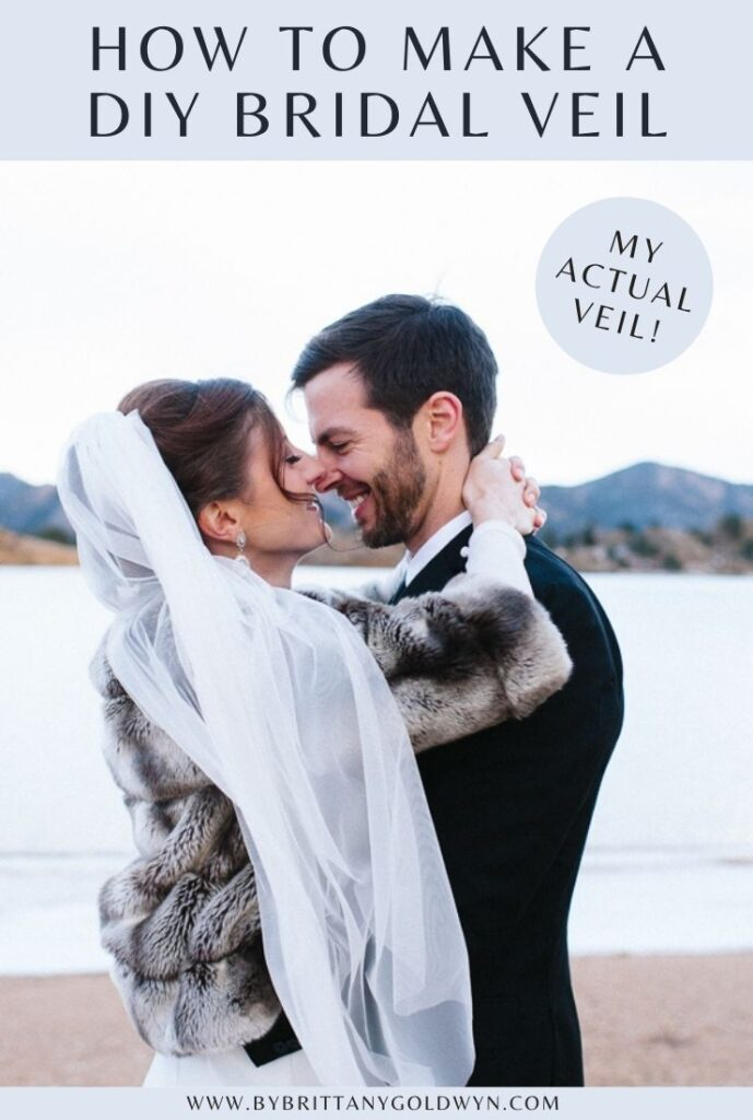 pinnable graphic about how to make a DIY bridal veil including a photo of a man and woman and text overlay