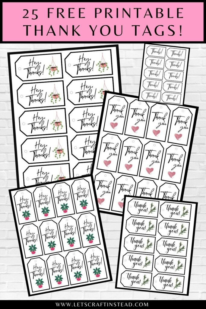 pinnable graphic about 25 free printable thank you tags including text overlay and images of some of the tags