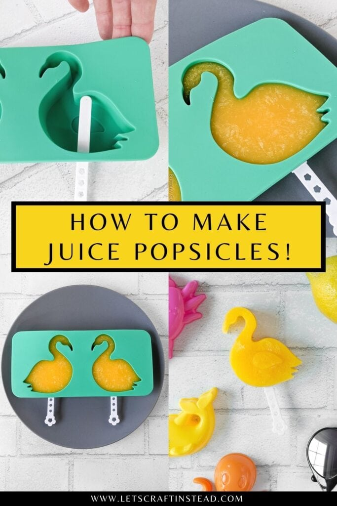 pinnable graphic about how to make juice popsicles including images and text overlay