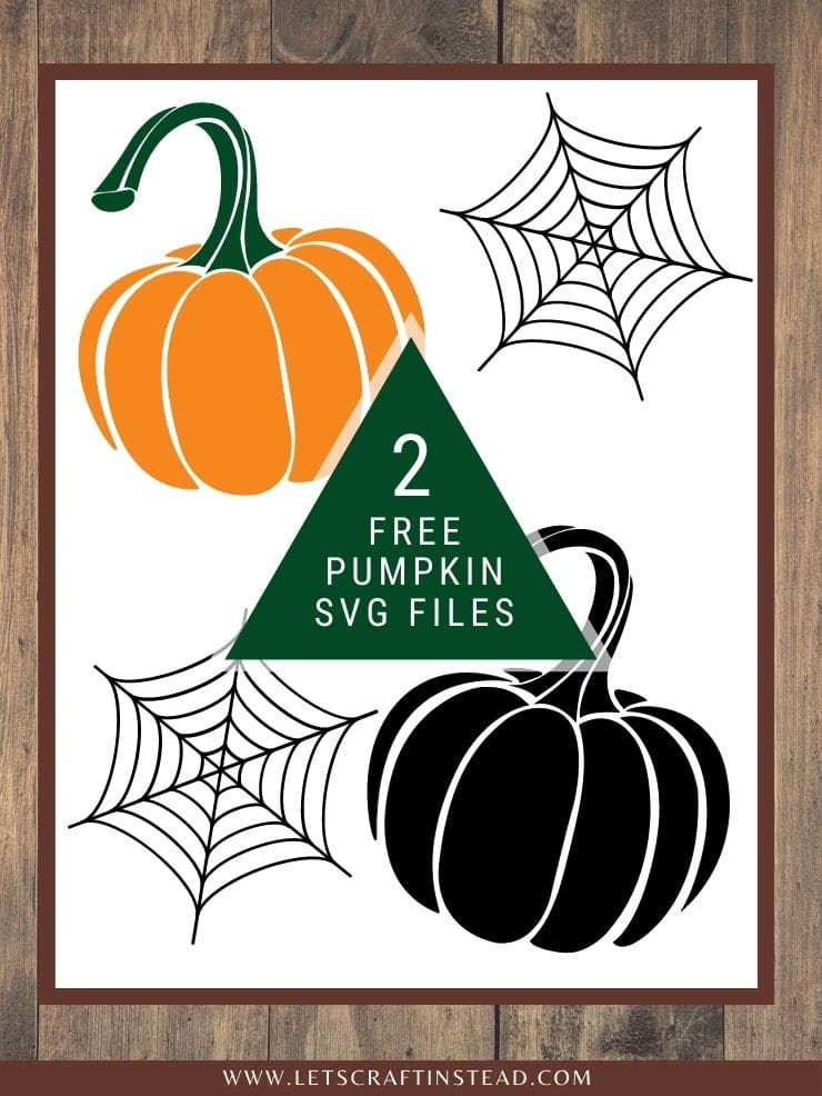 pinnable graphic about 2 free pumpkin svg files including images and text overlay