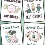 7 Spread Love Not Germs Free Printables