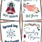 Spread Joy Not Germs Free Printables