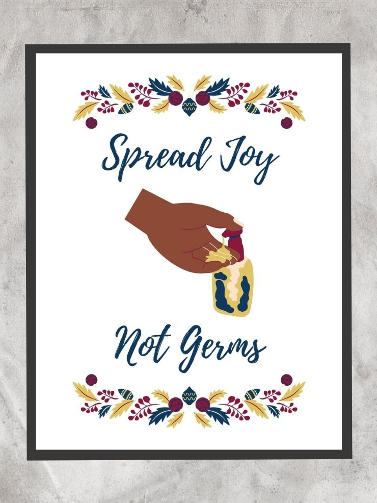 Spread Joy Not Germs Free Printable with holly and someone washing their hands