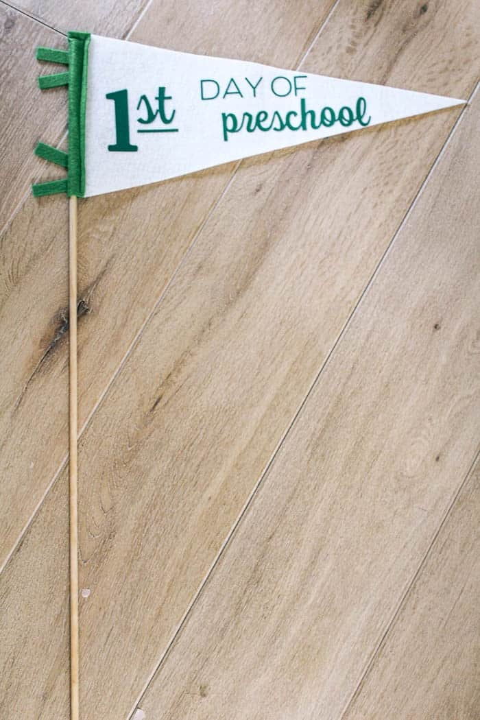 green and white pennant first day of preschool