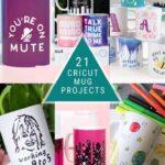 21 Cricut Mug Ideas!